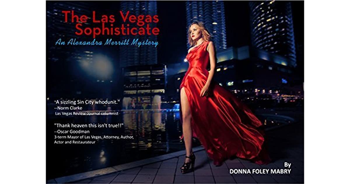 The Las Vegas Sophisticate By Donna Foley Mabry
