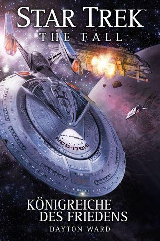 Königreiche des Friedens (Star Trek: The Fall, #5)