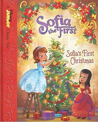 The First Christmas.Sofia The First Sofia S First Christmas By Walt Disney Company