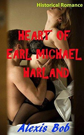 Heart of Earl Michael Harland - (Historical Romance)