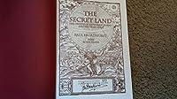 The Secret Land: The Origins of Arthurian Legend and the Grail Quest