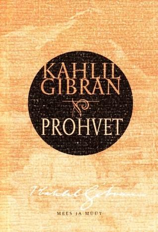 Prohvet by Kahlil Gibran