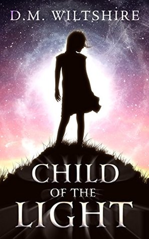 Child of the Light (Prophecy 6 #1)