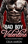 Bad Boy Valentine (The Hard and Dirty Holidays, #2)