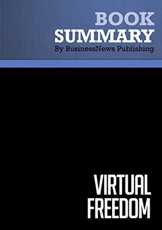 Summary : Virtual Freedom - Chris Ducker: How to Work With Virtual Staff to Buy More Time, Become More Productive, and Build Your Dream Business