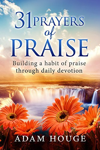 31 prayers of praise