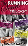 The Running Series Complete Collection ~ Running Back to You; Running Home to You; Running Away With You; Running Into Your Arms