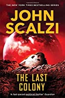 The Last Colony (The Old Man's War Series)
