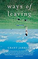 Ways of Leaving: A Novel