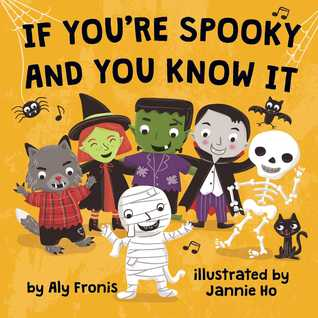 If You're Spooky and You Know It