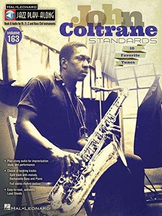 John Coltrane Standards Songbook: Jazz Play-Along Volume 163 (Hal Leonard Jazz Play-Along)