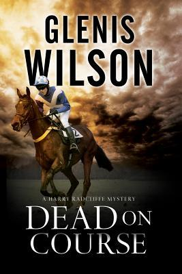 Dead on Course: A Contemporary Horse Racing Mystery