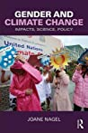 Gender and Climate Change by Joane Nagel