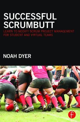 Successful Scrumbutt by Noah Dyer