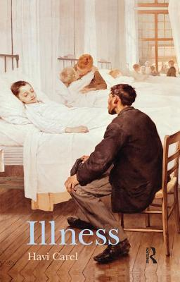 Illness: The Cry of the Flesh