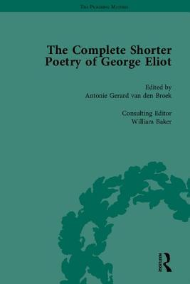 The Complete Shorter Poetry of George Eliot