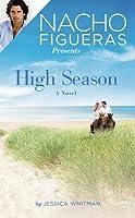 Nacho Figueras Presents: High Season (The Polo Season #1)