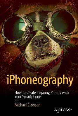 IPhoneography-how-to-create-inspiring-photos-with-your-smartphone