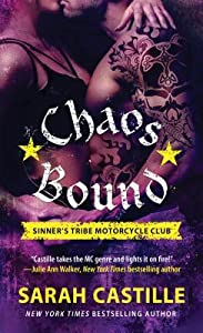 Chaos Bound (Sinner's Tribe Motorcycle Club, #4)