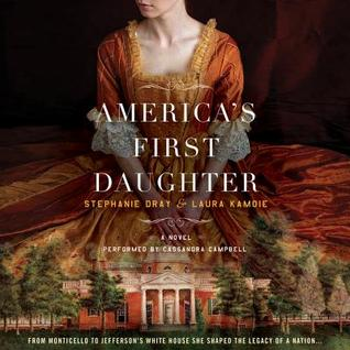 America's First Daughter by Stephanie Dray