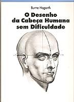 O Desenho da Cabeça Humana Sem Dificuldade
