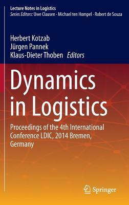 Dynamics in Logistics Proceedings of the 4th International Conference LDIC, 2014 Bremen, Germany