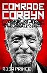 Comrade Corbyn by Rosa Prince