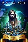The Tiny Curse (Werewolf High #2)
