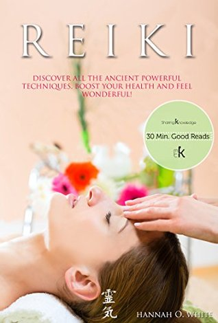 reiki a complete practical guide to natural energy