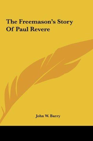 The Freemason's Story of Paul Revere