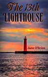 The 13th Lighthouse (Lighthouse Trilogy #1)