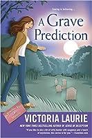 A Grave Prediction (A Psychic Eye Mystery, #14)