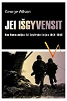 if you survive by george wilson Compare book prices from over 100,000 booksellers find if you survive: from normandy to the battle of the b (0804100039) by george wilson.