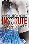 Daddy Issues (The Institute, #1)