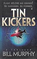 Tin Kickers (Kronziac Series Book 1)