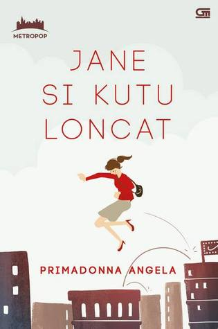 Jane Si Kutu Loncat by Primadonna Angela