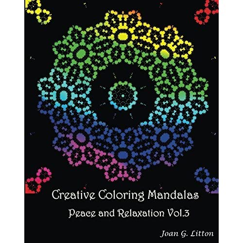 Creative coloring mandalas Peace and Relaxation Vol.3: A Calming ...