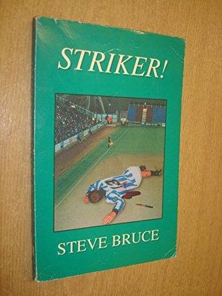 Striker! (Steve Barnes)
