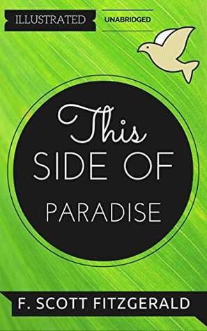 This Side of Paradise: By F. Scott Fitzgerald : Illustrated & Unabridged (Free Bonus Audiobook)