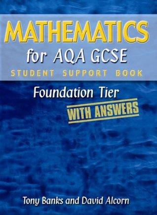 Mathematics for AQA GCSE: Foundation Tier (with Answers) (Student Support Book Answers)