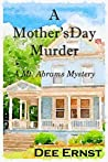 A Mother's Day Murder (Mt. Abrams Mystery, #1)