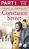 Constance Street: Part 1 of 3: The true story of one family and one street in London's East End