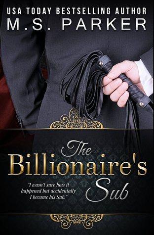 The Billionaire's Sub (Billionaire's Sub, #1)