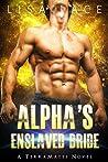 Alpha's Enslaved Bride (TerraMates, #4)