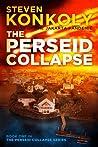 The Perseid Collapse (The Perseid Collapse, #1)