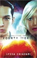 Fourth World (The Iamos Trilogy, #1)