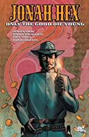 Jonah Hex: Only the Good Die Young