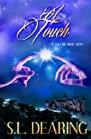 A Touch: A Lia Fail Short Story ~ 1.2 (Lia Fail Chronicles)