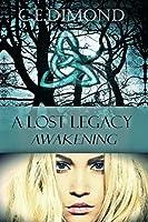 Awakening (Lost Legacy #1)