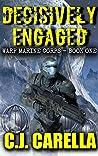 Decisively Engaged (Warp Marine Corps, #1)